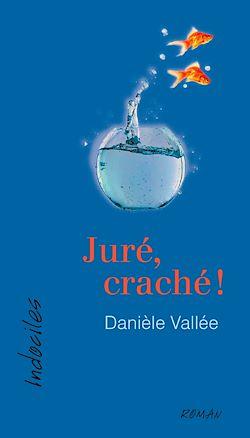 Download the eBook: Juré, craché !