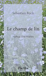 Téléchargez le livre :  Le champ de lin