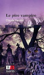 Download this eBook Le pire vampire