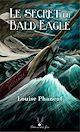 Télécharger le livre : Le secret du Bald Eagle