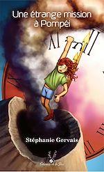 Téléchargez le livre :  Une étrange mission à Pompéï