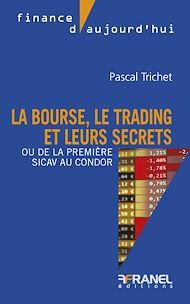 Téléchargez le livre :  La bourse, le trading et leurs secrets