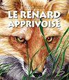 Télécharger le livre :  Le renard apprivoisé