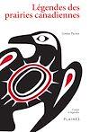 Télécharger le livre :  Légendes des prairies canadiennes