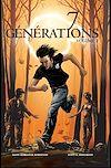 Télécharger le livre :  7 Générations : Cicatrices (Volume 2)