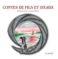 Téléchargez le livre :  Contes de fils et d'eaux