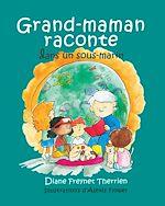 Téléchargez le livre :  Grand-maman Raconte dans un sous-marin (vol 5)