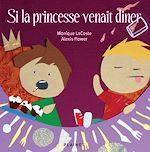 Téléchargez le livre :  Si la princesse venait diner