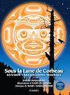Télécharger le livre :  Sous la lune de Corbeau