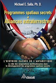 Téléchargez le livre :  Programmes spatiaux secrets et alliances extraterrestres, tome III
