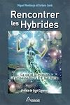 Télécharger le livre :  Rencontrer les hybrides