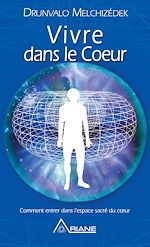 Download this eBook Vivre dans le cœur