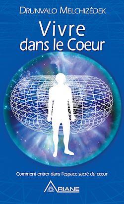 Download the eBook: Vivre dans le cœur