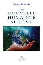 Download this eBook Une nouvelle humanité se lève