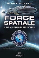 Download this eBook Programmes spatiaux secrets et alliances extraterrestres, tome 5