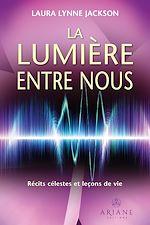 Download this eBook La lumière entre nous