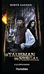 Download this eBook Le Talisman de Nergal T5