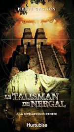 Download this eBook Le Talisman de Nergal T6
