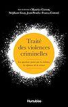 Télécharger le livre :  Traité des violences criminelles