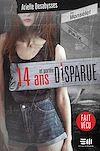 Télécharger le livre :  14 ans et portée disparue