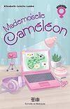 Télécharger le livre :  Mademoiselle Caméléon