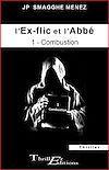 Télécharger le livre :  L'ex-flic et l'abbé - 1 - Combustion
