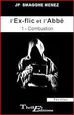 Download this eBook L'ex-flic et l'abbé - 1 - Combustion