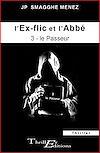 Télécharger le livre :  L'ex-flic et l'abbé - 3 - Le Passeur