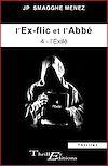 Télécharger le livre :  L'ex-flic et l'abbé - 4 - L'Exilé
