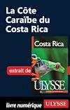 Télécharger le livre :  La côte caraïbe du Costa-Rica 10e édition