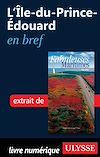 Télécharger le livre :  L'Ile-du-Prince-Edouard en bref