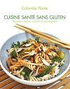 Télécharger le livre :  Cuisine santé sans gluten