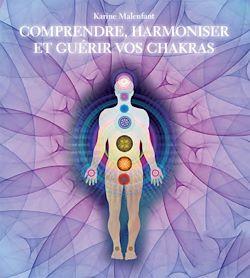 Download the eBook: Comprendre, harmoniser et guérir vos chakras