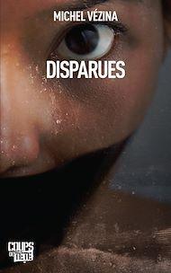 Téléchargez le livre :  Disparues
