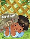 Télécharger le livre :  Sous ma roche