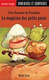 Télécharger le livre :  Le magicien des petits pains