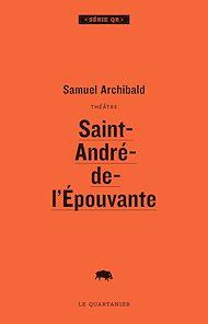 Téléchargez le livre :  Saint-André-de-l'Épouvante