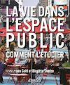 Télécharger le livre :  La vie dans l'espace public
