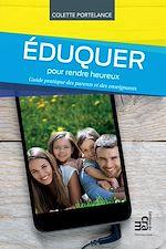 Download this eBook Eduquer pour rendre heureux