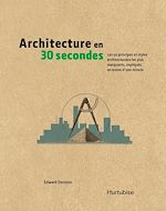 Download this eBook Architecture en 30 secondes