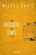 Download this eBook La poussière du temps - L'intégrale