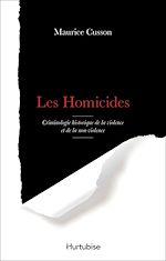 Téléchargez le livre :  Les homicides