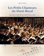 Download this eBook Les Petits Chanteurs du Mont-Royal