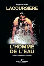 Download this eBook Lacoursière, l'homme de l'eau