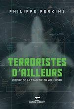 Download this eBook Terroristes d'ailleurs