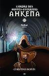Télécharger le livre :  L'ordre des moines-guerriers Ahkena