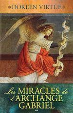 Download this eBook Les Miracles de l'Archange Gabriel