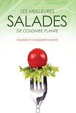 Téléchargez le livre :  Les meilleures salades de Colombe Plante