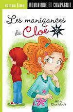 Download this eBook Les manigances de Cloé 3