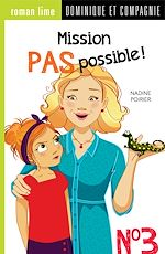 Download this eBook Mission pas possible! n° 3